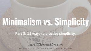Post 8 - 11 ways to practice simplicity